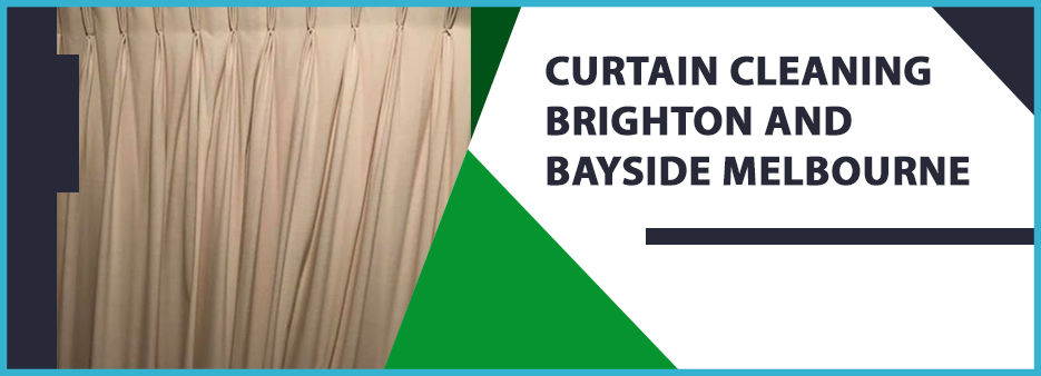 Curtain Cleaning Brighton and Bayside Melbourne